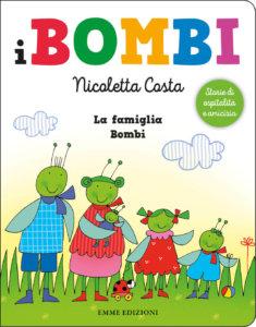 La famiglia Bombi - Costa - Emme Edizioni - 9788867147465