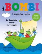 La famiglia Bombi in viaggio - Costa  - Emme Edizioni - 9788867147472