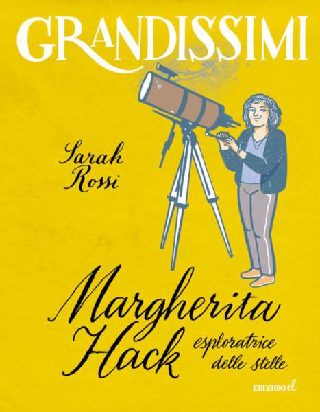 Margherita Hack, esploratrice delle stelle