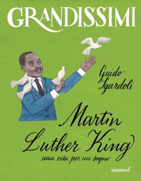 Martin Luther King, una vita per un sogno