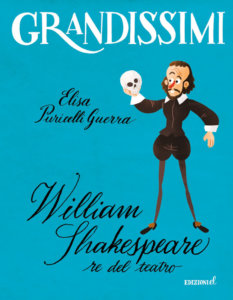 William Shakespeare, re del teatro - Puricelli Guerra-Castellani - Edizioni EL - 9788847735613