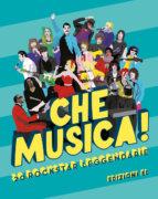 Che musica! 20 rockstar leggendarie - Pusceddu Abis - Bla Graphics - Edizioni EL - 9788847735712