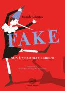 Fake - Non è vero ma ci credo - Aristarco - Ascari e Valentinis - Einaudi Ragazzi - 9788866564584