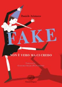Fake - Non è vero ma ci credo