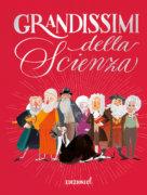 Grandissimi della scienza - AA. VV. - Edizioni EL - 9788847735767