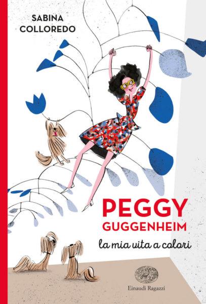 Peggy Guggenheim - La mia vita a colori