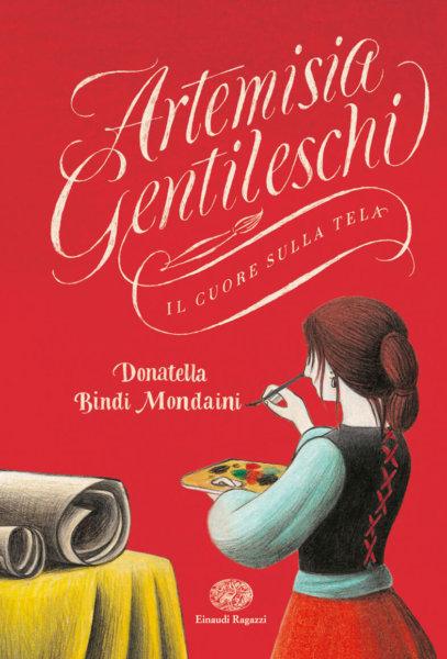 Artemisia Gentileschi - Il cuore sulla tela