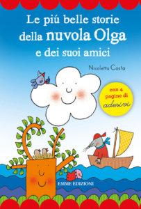 Le più belle storie della nuvola Olga e dei suoi amici