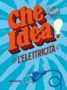 L'elettricità - Sgardoli-Costa - Edizioni EL - 9788847735927
