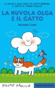 La nuvola Olga e il gatto di Nicoletta Costa