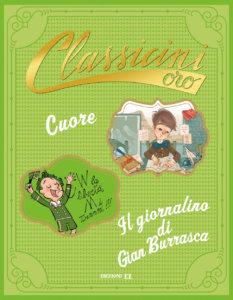 Cuore - Il giornalino di Gian Burrasca - Piumini e Roncaglia-Mancini e Ferrario - Edizioni EL - 9788847736146