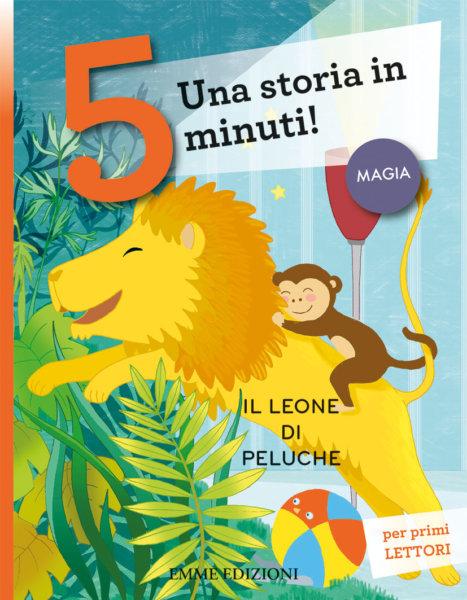 Il leone di peluche - BordiglioniZaffaroni - Emme Edizioni - 9788867148011