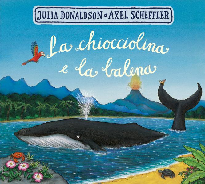 La chiocciolina e la balena - Donaldson-Scheffler - Emme Edizioni - 9788867147939