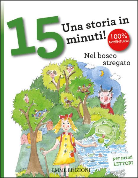Nel bosco stregato - Bordiglioni-Musso - Emme Edizioni - 9788867148042