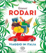 Viaggio in Italia - Rodari-Beretta  -Einaudi Ragazzi - 9788866564720