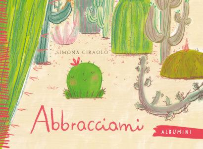 Abbracciami - Circolo | Emme Edizioni-9788867148073