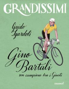 Gino Bartali, un campione tra i Giusti - Sgardoli/Ruta | Edizioni EL-9788847736207