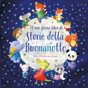 Il mio primo libro di storie della Buonanotte - Chown/AA.VV. | Emme Edizioni - 9788867147786