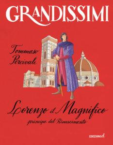 Lorenzo il Magnifico, principe del Rinascimento - Percivale/Fiorin | Edizioni EL-9788847736184
