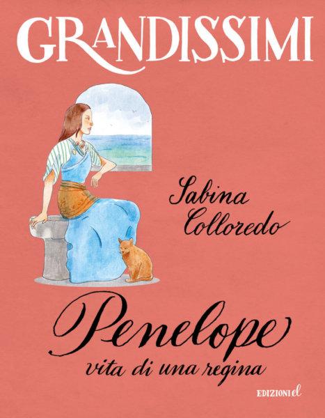 Penelope, vita di una regina - Colloredo/Lissoni | Edizioni EL - 9788847736153