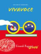 Vivavoce - Ferrara | Einaudi Ragazzi - 9788866564744