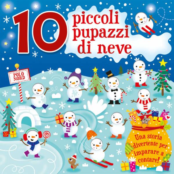 10 piccoli pupazzi di neve - Williams-Bradley - Emme Edizioni - 9788867147885
