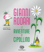 Le avventure di Cipollino - Rodari/Baglioni | Einaudi Ragazzi