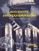 Auschwitz Sonderkommando - Tre anni nelle camere a gas - Sessi - Einaudi Ragazzi - 9788866564874