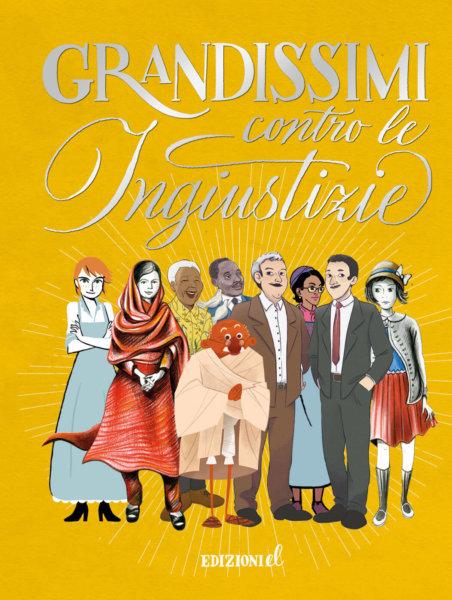 Grandissimi contro le ingiustizie - AA.VV. - Edizioni EL - 9788847736375