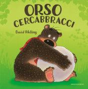 Orso cercabbracci - Melling - Emme Edizioni - 9788867147960