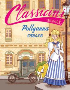 Pollyanna cresce - Colloredo-Bongini - Edizioni EL - 9788847736276