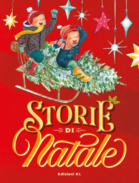 Storie di Natale - AA.VV. - Edizioni EL - 9788847736368