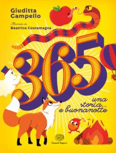 365 - Una storia… e buonanotte - Campello-Costamagna - Einaudi Ragazzi - 9788866564973