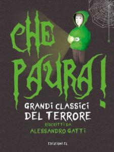 Che paura! Grandi classici del terrore - Gatti-Conti - Edizioni EL - 9788847736382