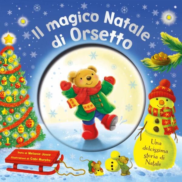 Il magico Natale di Orsetto - Joyce-Murphy - Emme Edizioni - 9788867148271