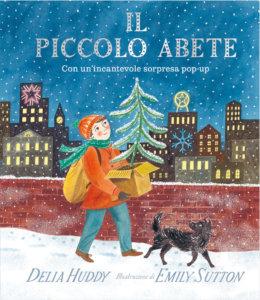 Il piccolo abete - Huddy-Sutton - Emme Edizioni - 9788867147724