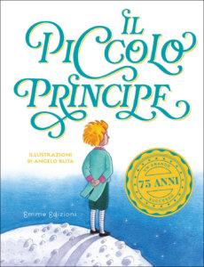 Il piccolo principe - Bordiglioni (da de Saint Exupéry)-Ruta - Emme Edizioni - 9788867148288