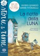 La notte della Luna - Quarzo e Vivarelli/Somà | Einaudi Ragazzi