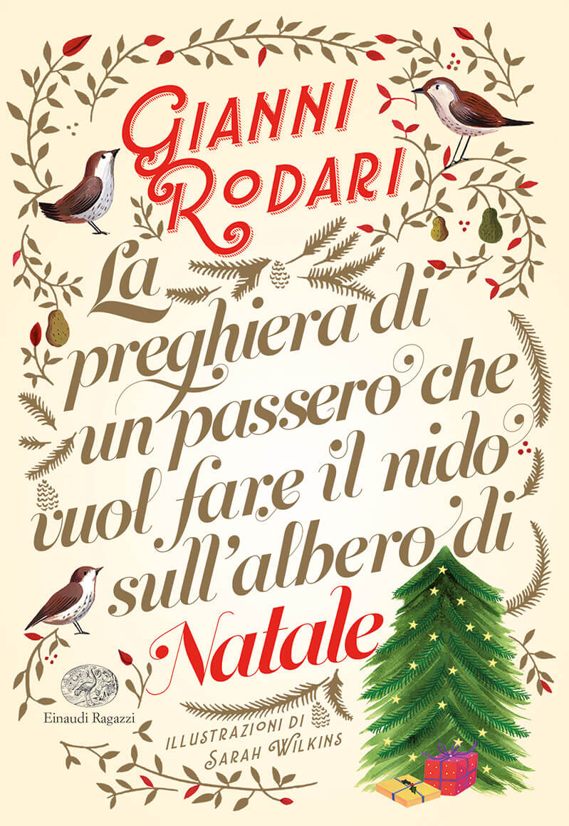 Frasi Di Natale Gianni Rodari.La Preghiera Di Un Passero Che Vuol Fare Il Nido Sull Albero Di Natale