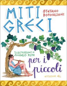 Miti greci per i piccoli - Bordiglioni-Ruta - Edizioni EL - 9788847736405