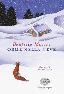 Orme nella neve - Masini-Ruta - Einaudi Ragazzi - 9788866564980