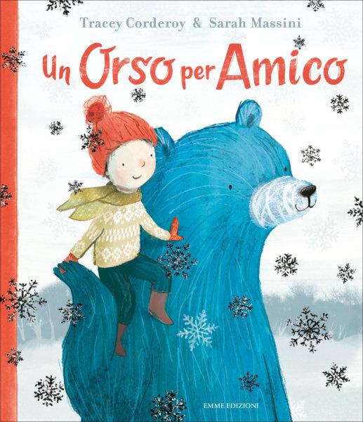 Un orso per amico - Corderoy-Massini - Emme Edizioni - 9788867148349