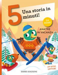 Anatre in vacanza - Campello-Cerato - Emme Edizioni - 9788867148530