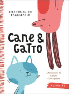 Cane & Gatto - Baccalario-Cacciapuoti - Emme Edizioni - 9788867148608