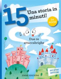 Due re attaccabrighe - Campello-Mariani - Emme Edizioni - 9788867148561