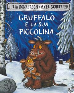 Gruffalò e la sua piccolina - Donaldson-Scheffler - Emme Edizioni - 9788867147915