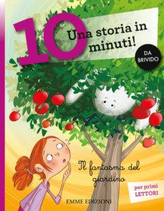 Il fantasma del giardino - Campello-Fiorin - Emme Edizioni - 9788867148554