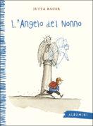 L'angelo del nonno - Bauer - Emme Edizioni - 9788867148615
