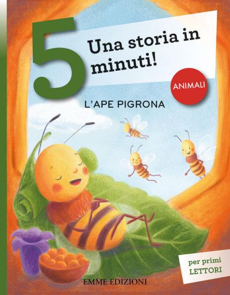 L'ape pigrona - Campello-Gregori - Emme Edizioni - 9788867148547