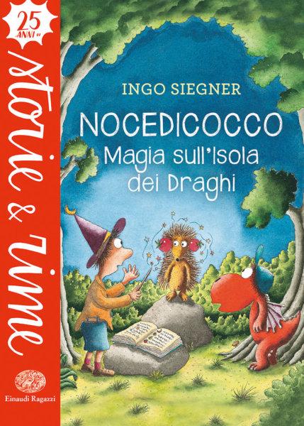 Nocedicocco - Magia sull'Isola dei Draghi - Siegner - Einaudi Ragazzi - 9788866565024
